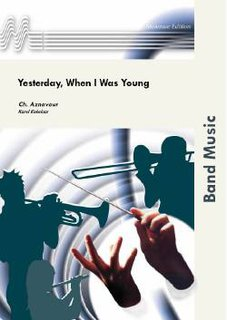 Yesterday, When I Was Young - Set (Partitur und Stimmen)