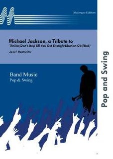 A Tribute to Michael Jackson - Set (Partitur und Stimmen)
