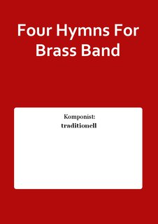 Four Hymns For Brass Band