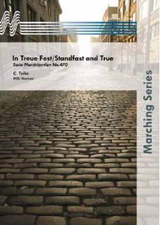 In Treue Fest/Standfast and True