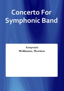 Concerto For Symphonic Band
