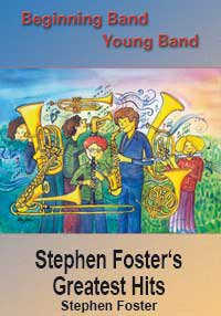 Stephen Fosters Greatest Hits