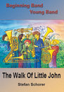 The Walk Of Little John