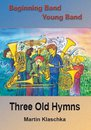 Three Old Hymns