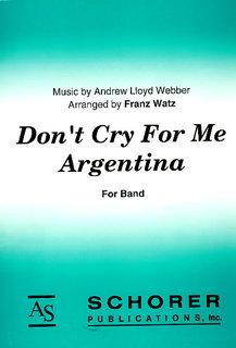 Dont Cry For Me, Argentina
