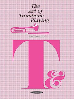 The Art of Trombone Playing