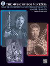 The Music of Bob Mintzer: Solo Transcriptions and...