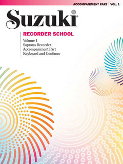 Suzuki Recorder School (Soprano Recorder) Accompaniment, Volume 1
