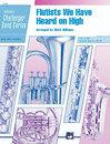 Flutists We Have Heard on High