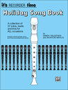 Its Recorder Time: Holiday Songbook