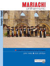 Mariachi Philharmonic (Mariachi in the Traditional String...