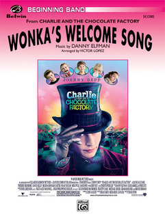 Wonkas Welcome Song (from Charlie and the Chocolate Factory)
