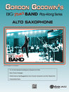 Gordon Goodwins Big Phat Band Play Along Series: Alto...