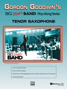 Gordon Goodwins Big Phat Band Play Along Series: Tenor...