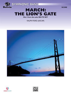 March: The Lions Gate (Movement 1 from Sea to Sky)