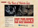 Best of Belwin Jazz: First Year Charts Collection for...