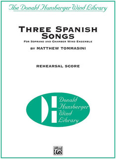 Three Spanish Songs (for Soprano and Wind Ensemble)