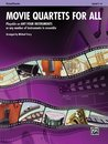 Movie Quartets for All (Flute, Piccolo)