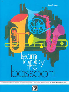 Learn to Play the Bassoon! Book 2