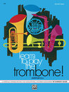 Learn to Play Trombone, Baritone B.C.! Book 2