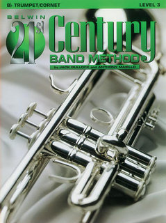 Belwin 21st Century Band Method, Level 3 - B-Flat Cornet (Trumpet) Buch