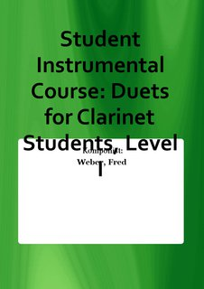 Student Instrumental Course: Duets for Clarinet Students, Level I