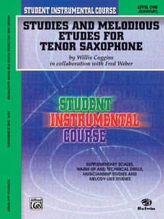 Student Instrumental Course: Studies and Melodious Etudes for Tenor Saxophone, Level I