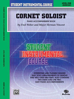 Student Instrumental Course: Cornet Soloist, Level I