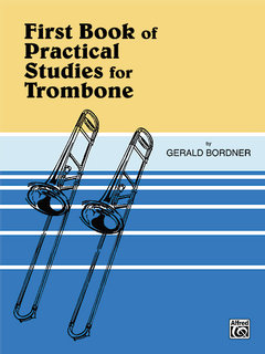 Practical Studies for Trombone, Book I