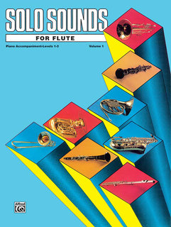 Solo Sounds for Flute, Volume I, Levels 1-3