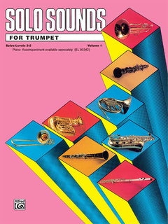Solo Sounds for Trumpet, Volume I, Levels 3-5