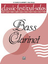 Classic Festival Solos (B-Flat Bass Clarinet), Volume 1...