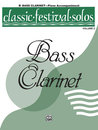 Classic Festival Solos (B-Flat Bass Clarinet), Volume 2...