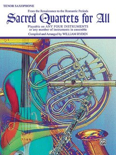 Sacred Quartets for All (Tenor Saxophone)