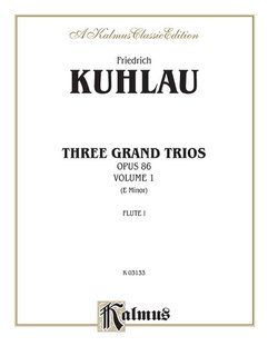 Three Grand Trios, Op. 86: Volume I (E Minor)