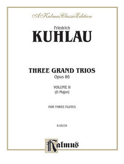 Three Grand Trios, Op. 86: Volume II (D Major)