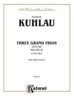 Three Grand Trios, Op. 86: Volume III (A-Flat Major)