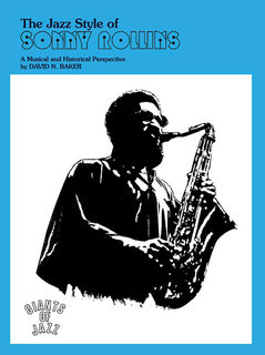 The Jazz Style of Sonny Rollins (Tenor Saxophone)