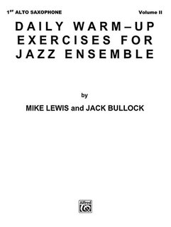 Daily Warm-Up Exercises for Jazz Ensemble, Volume I - 1st Alto Saxophone