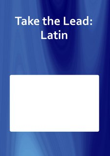 Take the Lead: Latin