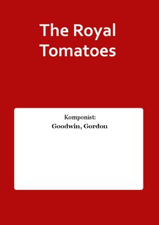 The Royal Tomatoes