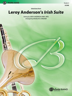 Selections from Leroy Andersons Irish Suite