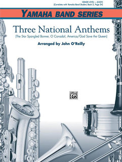 Three National Anthems (Star Spangled Banner, O Canada!, America/God Save the Queen)