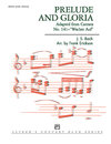 Prelude and Gloria (Adapted from Cantata No. 141 --...