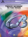Twelve Seconds to the Moon