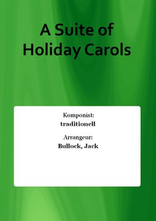 A Suite of Holiday Carols