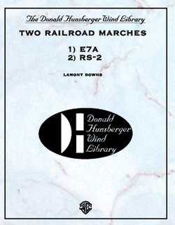Two Railroad Marches (RS-2 and E7A)