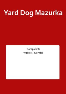 Yard Dog Mazurka
