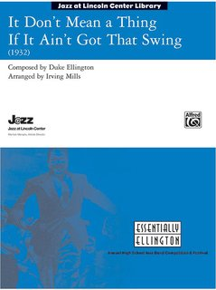 It Dont Mean a Thing If It Aint Got That Swing