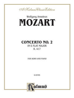 Horn Concerto No. 2 in A-Flat Major, K. 417 (Orch.)